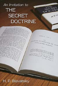 Invitation to The Secret Doctrine H. P. Blavatsky