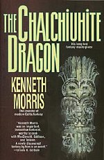 The Chalchiuhite Dragon