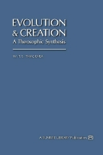 Evolution and Creation: A Theosophic Synthesis