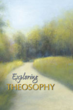 Exploring Theosophy