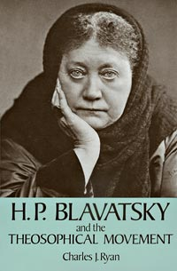 H.P. Blavatsky and the Theosophical Movement