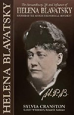 H. P. B.: The Extraordinary Life and Influence of Helena Blavatsky