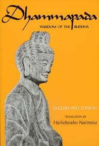 Dammapadda: Wisdom of the Buddha
